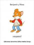 ratopablo7 - Benjamín y Pérez