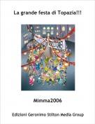 Mimma2006 - La grande festa di Topazia!!!