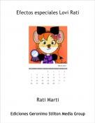 Rati Marti - Efectos especiales Lovi Rati