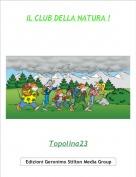 Topolina23 - IL CLUB DELLA NATURA !
