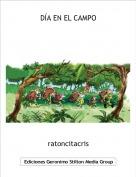 ratoncitacris - DÍA EN EL CAMPO
