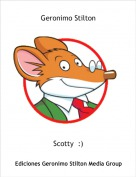 Scotty  :) - Geronimo Stilton