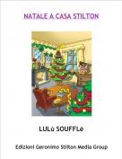 LULù SOUFFLè - NATALE A CASA STILTON