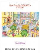 TopoGiovy - UNA CALDA GIORNATA ESTIVA!