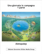 Aletopalep - Una giornata in campagna1 parte