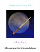 -> Bratzillaz <- - Mi primera aventura II