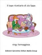 virgy formaggiosa - il topo ricettario di zia lippa