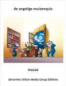 mouse - de angstige muizenquiz