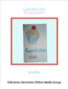 azulilla - Cupcake clubPresentación
