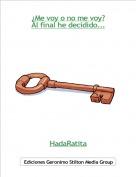 HadaRatita - ¿Me voy o no me voy?Al final he decidido...