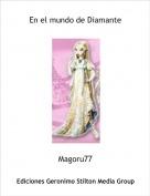 Magoru77 - En el mundo de Diamante