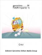 Crici - geronimo......IN TOUR!!!(parte 1)