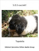 Topolella - S.O.S cuccioli!