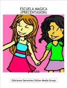 pichula - ESCUELA MAGICA (PRECENTASION)