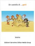 leoma - Un castello di ...gatti
