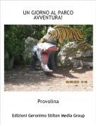 Provolina - UN GIORNO AL PARCO AVVENTURA!