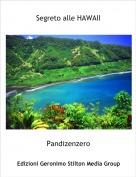 Pandizenzero - Segreto alle HAWAII