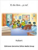 Hulbert - El día libre...¿o no?