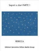 REBECCA - Segreti e diari PARTE 1