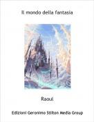 Raoul - Il mondo della fantasia