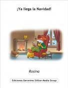 Rosina - ¡Ya llega la Navidad!