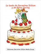 Ratoncita Marta C. - La boda de Geronimo Stilton y de Patty Spring