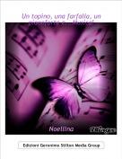 Noellina - Un topino, una farfalla, un pianoforte e...Musica!