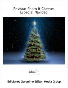 Machi - Revista: Photo & Cheese: Especial Navidad