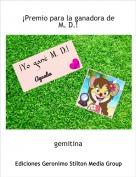 gemitina - ¡Premio para la ganadora de M. D.!