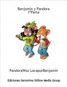 PandoraWoz LocaporBenjamín - Benjamín y Pandora1ºParte
