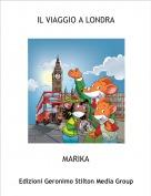 MARIKA - IL VIAGGIO A LONDRA
