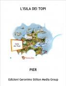 PIER - L'ISILA DEI TOPI