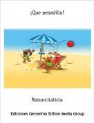 Ratoncitalista - ¡Que pesadilla!