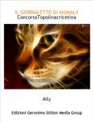 Aily - IL GIORNALETTO DI ANIMALI!ConcorsoTopolinacricetina