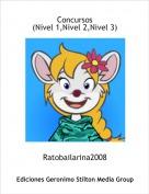 Ratobailarina2008 - Concursos(Nivel 1,Nivel 2,Nivel 3)