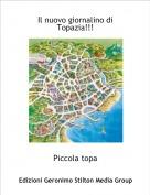 Piccola topa - Il nuovo giornalino di Topazia!!!