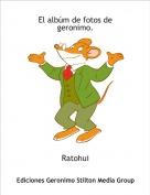 Ratohui - El albúm de fotos de geronimo.