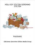 PAUXIANG - HOLA SOY STILTON GERONIMO STILTON