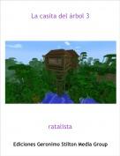 ratalista - La casita del árbol 3