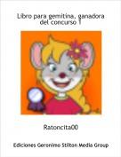 Ratoncita00 - Libro para gemitina, ganadora del concurso 1