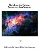L.W - El club de los Poderes Personajes Confirmados