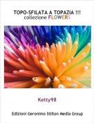 Ketty98 - TOPO-SFILATA A TOPAZIA !!!collezione FLOWERS