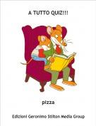 pizza - A TUTTO QUIZ!!!