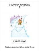 CIAMBELLONE - IL MISTERO DI TOPAZIA2