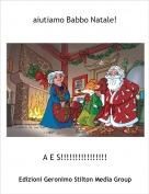 A E S!!!!!!!!!!!!!!!! - aiutiamo Babbo Natale!