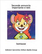 Isomause - Secondo annuncio importante e test