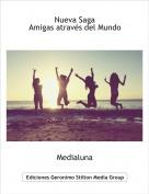 Medialuna - Nueva SagaAmigas através del Mundo