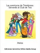 Hielos - Las aventuras de Tenebrosa:Salvando al Club de Tea