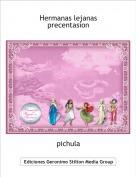 pichula - Hermanas lejanasprecentasion