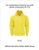 Jicer - Le mystérieux homme au pull jaune (concours M.13)